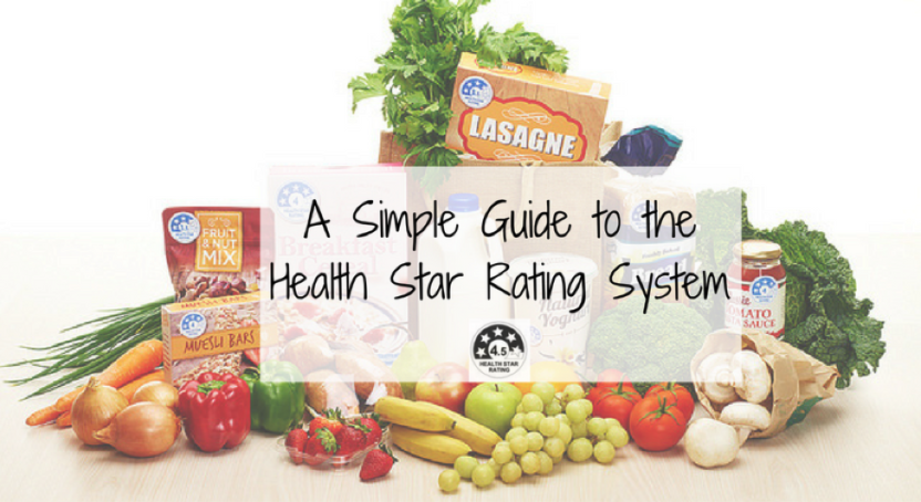 A Simple Guide to the Health Star Rating System